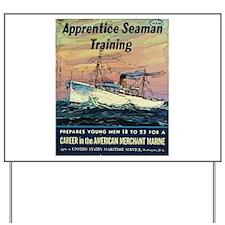 Apprentice Seaman Training Yard Sign