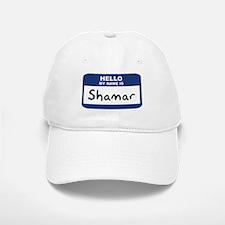 Hello: Shamar Baseball Baseball Cap