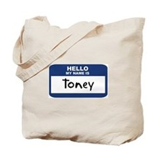 Hello: Toney Tote Bag