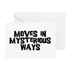 Moves Mysterious Greeting Card