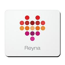 I Heart Reyna Mousepad