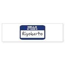 Hello: Rigoberto Bumper Car Car Sticker