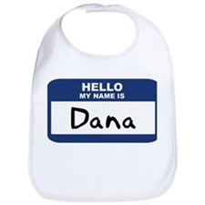 Hello: Dana Bib
