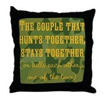 Hunt Together Throw Pillow