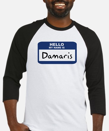 Hello: Damaris Baseball Jersey