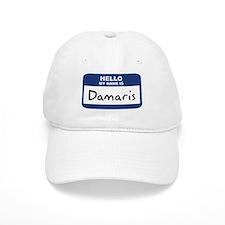 Hello: Damaris Baseball Cap