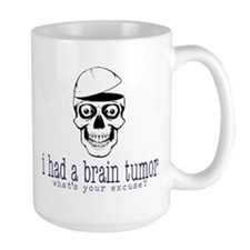 Brain Tumor Excuse Mug