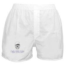 Brain Tumor Excuse Boxer Shorts