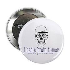 """Brain Tumor Excuse 2.25"""" Button"""