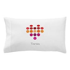 I Heart Tania Pillow Case