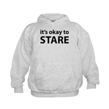 It's okay to stare Hoodie