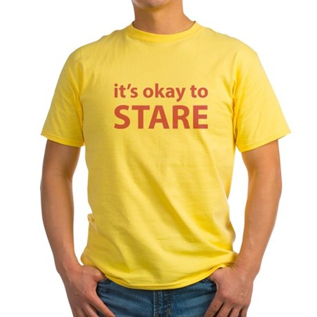 It's okay to stare Yellow T-Shirt