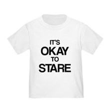 It's okay to stare T