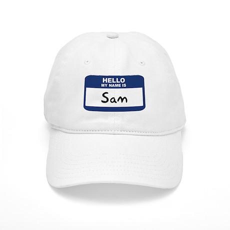 Hello: Sam Cap
