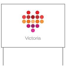 I Heart Victoria Yard Sign