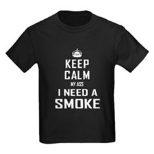 I Need a Smoke T-Shirt