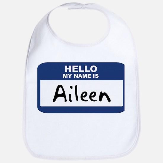 Hello: Aileen Bib