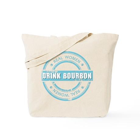 Real Women Drink Bourbon Tote Bag