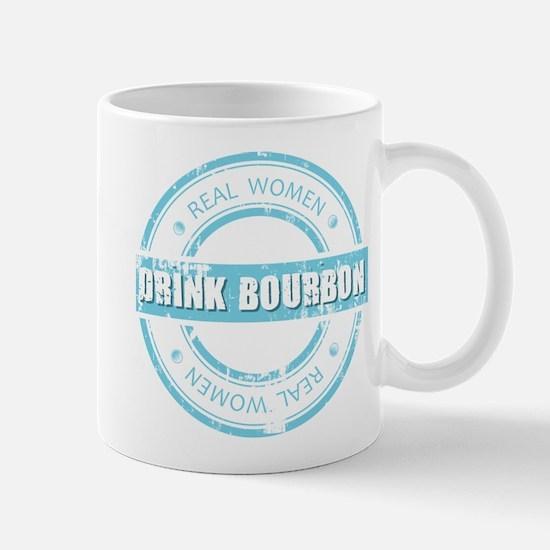 Real Women Drink Bourbon Mug