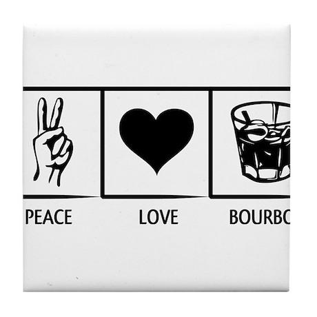 Peace. Love. Bourbon. Tile Coaster