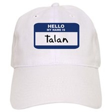 Hello: Talan Baseball Cap