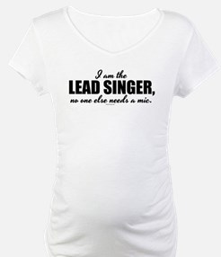 I am the Lead Singer Shirt