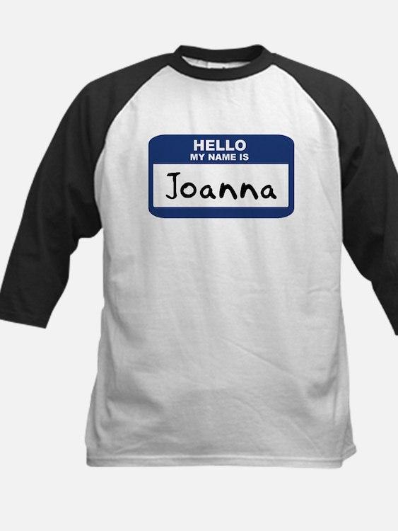 Hello: Joanna Tee