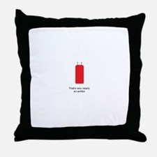 Very Nearly An Armful Throw Pillow