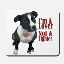lover not a fighter Mousepad