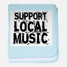 Support Local Music baby blanket