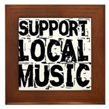 Support Local Music Framed Tile