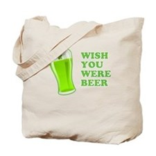 Wish You Were Beer St Patricks Day Tote Bag
