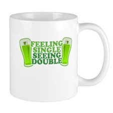 Feeling Single Seeing Double St Patricks Day Mug