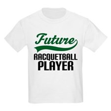 Future Racquetball Player T-Shirt
