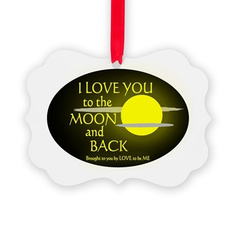 I LOVE YOU TO THE MOON AND BACK Picture Ornament