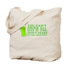 You Cant Drink All Day St Patricks Day Shirts Tote