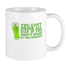 You Cant Drink All Day St Patricks Day Shirts Mug