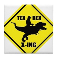 Cowboy On T-Rex - Tex Rex X-ING Sign Tile Coaster
