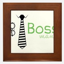 Boss Man Framed Tile