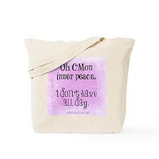 Rushing Inner Peace (Funny Zen) Tote Bag