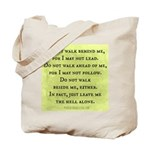 Leave Me Alone (Funny Zen) Tote Bag