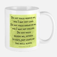 Leave Me Alone (Funny Zen) Mug
