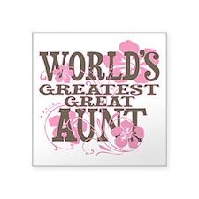 "Greatest Great Aunt Square Sticker 3"" x 3"""