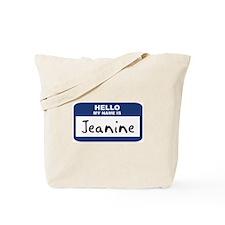 Hello: Jeanine Tote Bag
