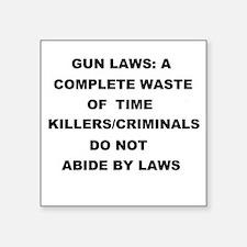 gun laws Sticker