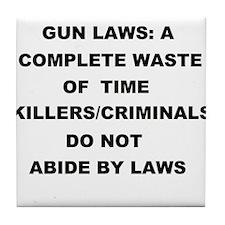 gun laws Tile Coaster