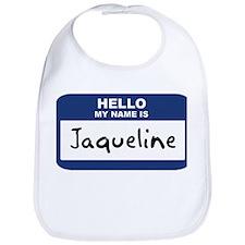 Hello: Jaqueline Bib