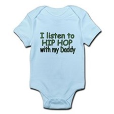 I listen to Hip Hop with my Daddy Body Suit