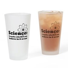 Science Works No Matter What Drinking Glass
