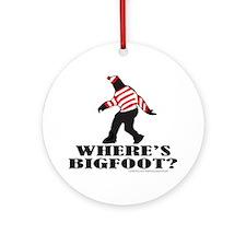WHERE'S BIGFOOT? Ornament (Round)